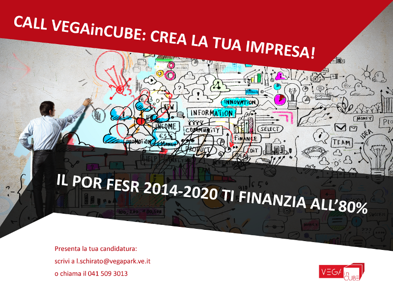 Foto Call VEGAinCUBE: crea la tua impresa! IL POR FESR 2014 – 2020 ti finanzia all'80%