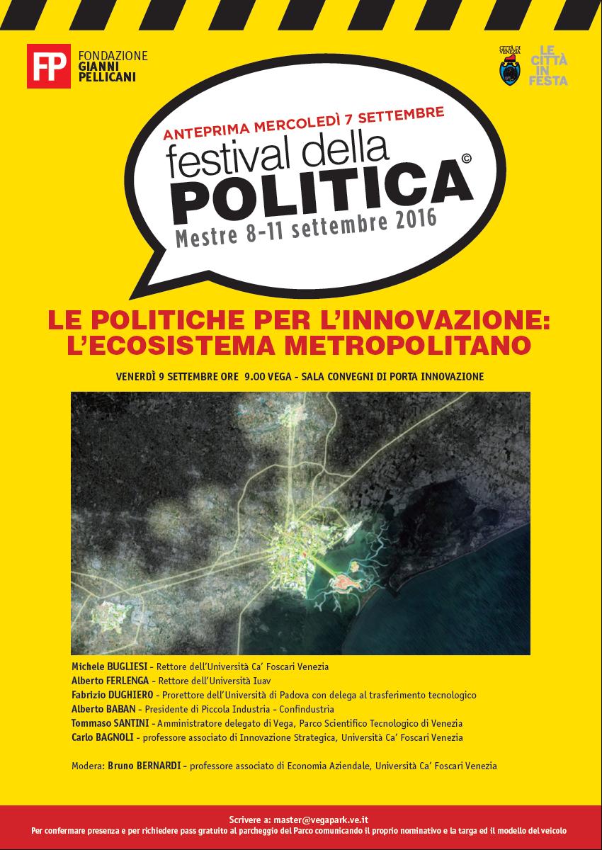"""Foto Convegno """"Le politiche per l'innovazione: l'ecosistema metropolitano"""" Festival della Politica 2016"""
