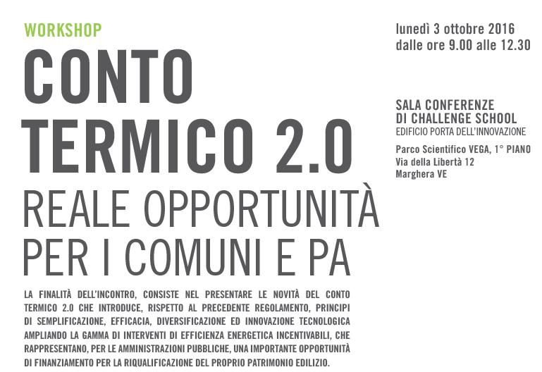 Foto Workshop Conto Termico 2.0 – reale opportunità per i comuni e PA
